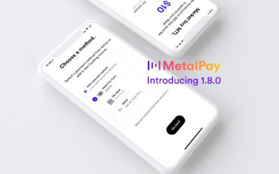 📣 Metal Pay iOS Update 1.8.0 – Payment Makeover Edition