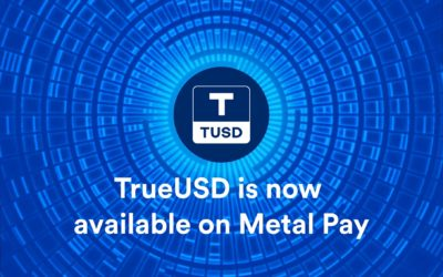 Metal Pay welcomes TrueUSD to our Marketplace
