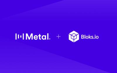 Metal acquires Bloks.io