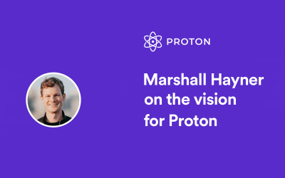 Marshall Hayner shares the vision for Proton
