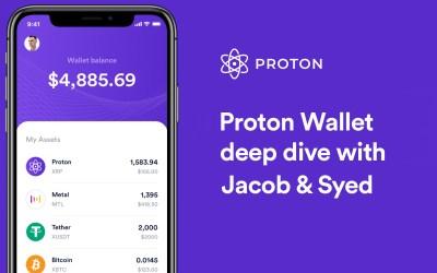 Proton Wallet deep dive with Jacob Davis & Syed Jafri
