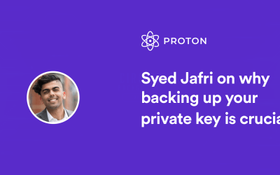 Syed Jafri explains why backing up your private key is crucial