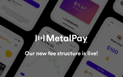 New Lower Fee Structure on Metal Pay Effective Immediately