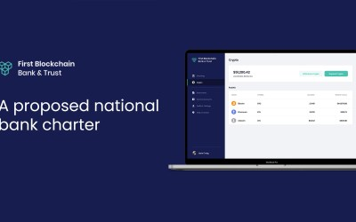 First Blockchain Bank and Trust, The First Federal Full Bank Charter Integrating Blockchain Technology
